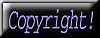 This is a simple black graphic button with the word 'Copyright' written across it in purple. Click onto this to access information about copyright related to this website.